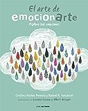 El arte de emocionarte: Explora tus emociones