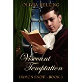 Viscount Temptation: (Damon Snow #3)
