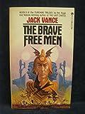 The Brave Free Men