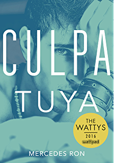 Culpa tuya (Culpables 2) (Spanish Edition)