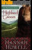 Highland Groom (The MacEnroys Series Book 1)