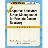 Cognitive-Behavioral Stress Management for Prostate Cancer Recovery Workbook (Treatments...