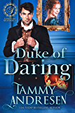 Duke of Daring: Regency Romance (Lords of Scandal Book 1)