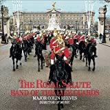 The Royal Salute: Band of the Life Guards