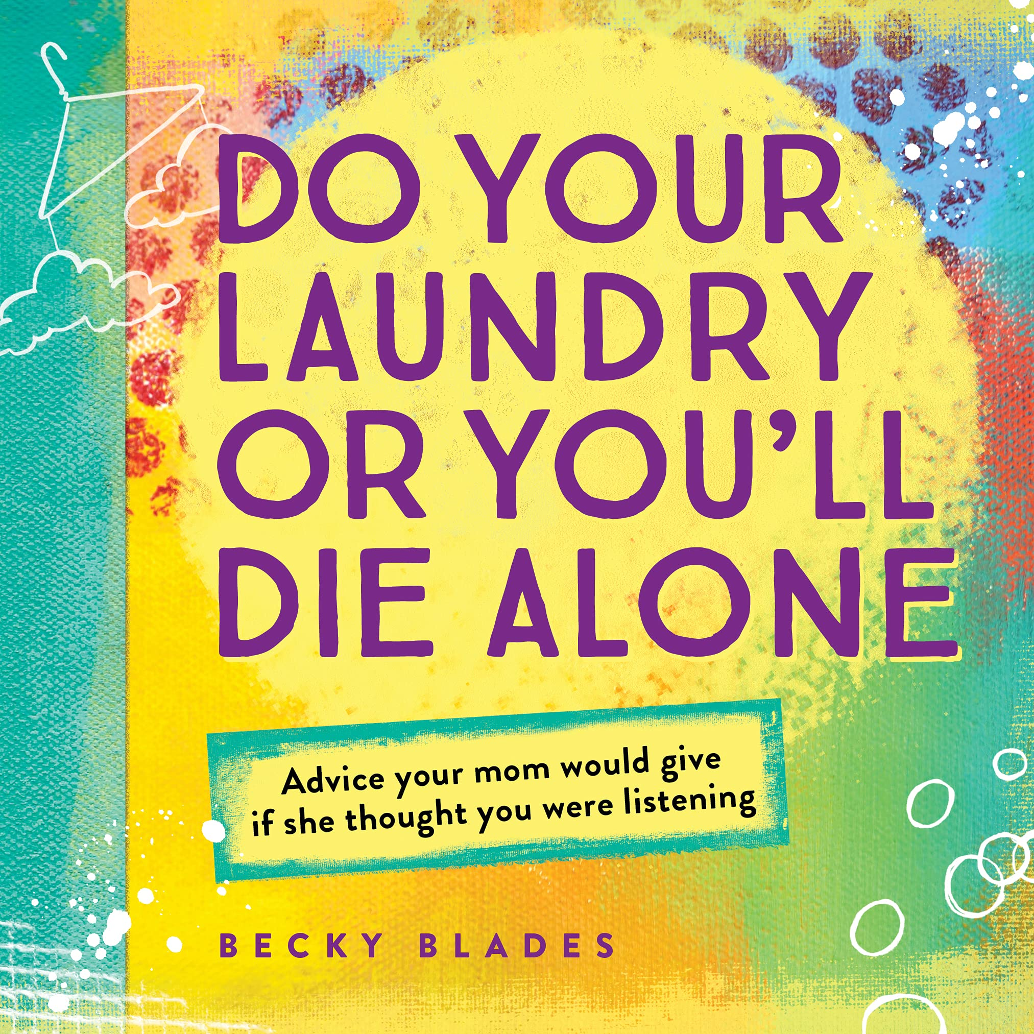 Do Your Laundry Of You Will Die Alone Book - Unique Gift Ideas For 17 Year Old Female Teenage Girl