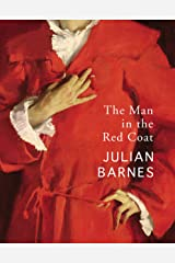 The Man in the Red Coat Kindle Edition
