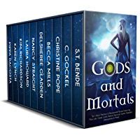 Gods and Mortals: Ten Novels Featuring Thor, Loki, Greek Gods, Native American Spirits, Vampires, Werewolves, & More (English Edition)