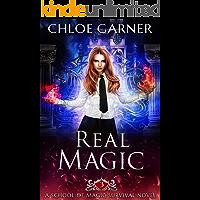 Real Magic (School of Magic Survival Book 3)