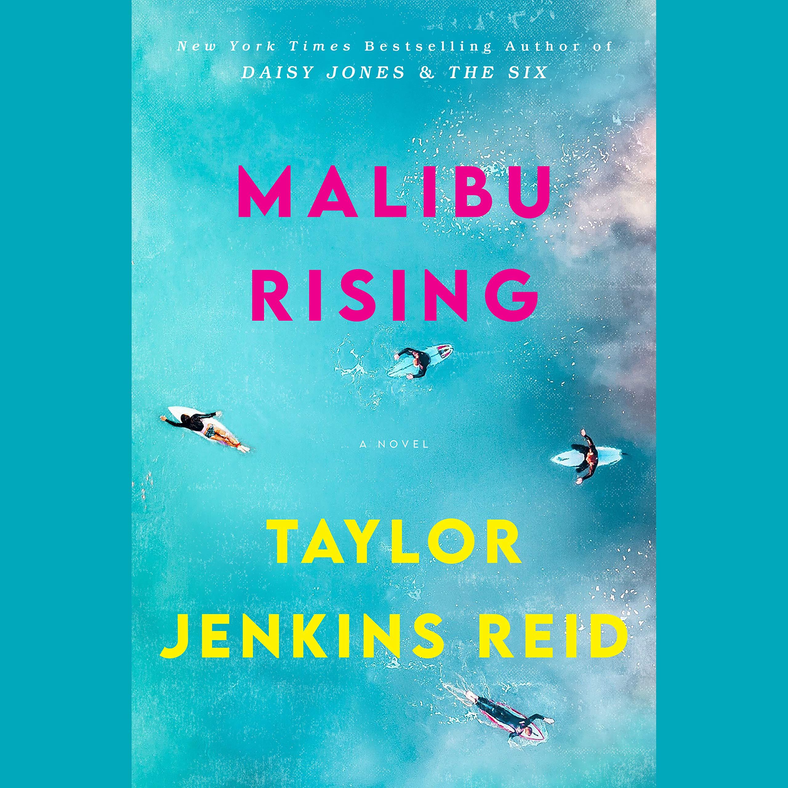 "Book Review: ""Malibu Rising"" by Taylor Jenkins Reid"