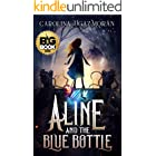 Aline and the Blue Bottle: A Coming of Age Fantasy Novel
