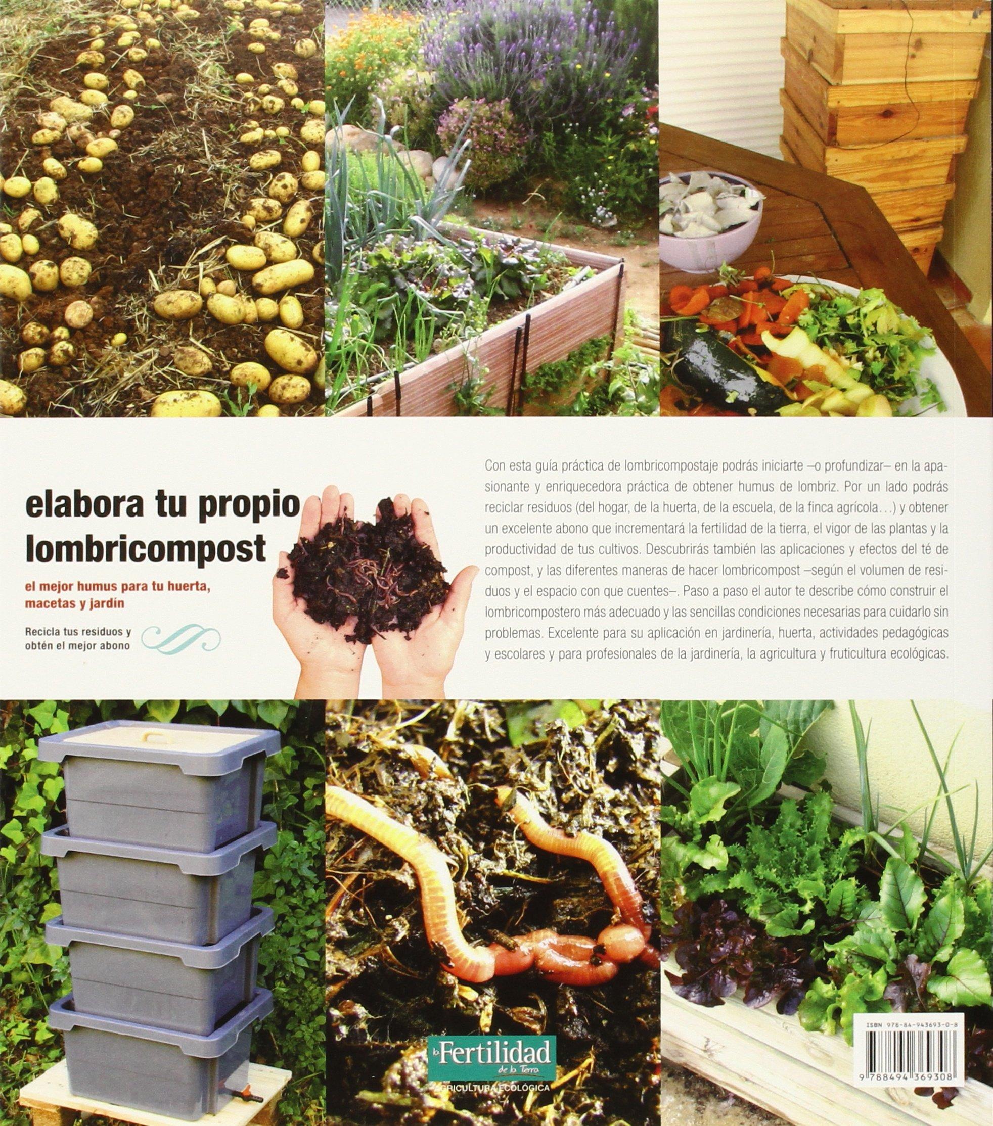 Elabora Tu Propio Lombricompost Guías para la Fertilidad de la Tierra: Amazon.es: Mariano Bueno Bosch: Libros
