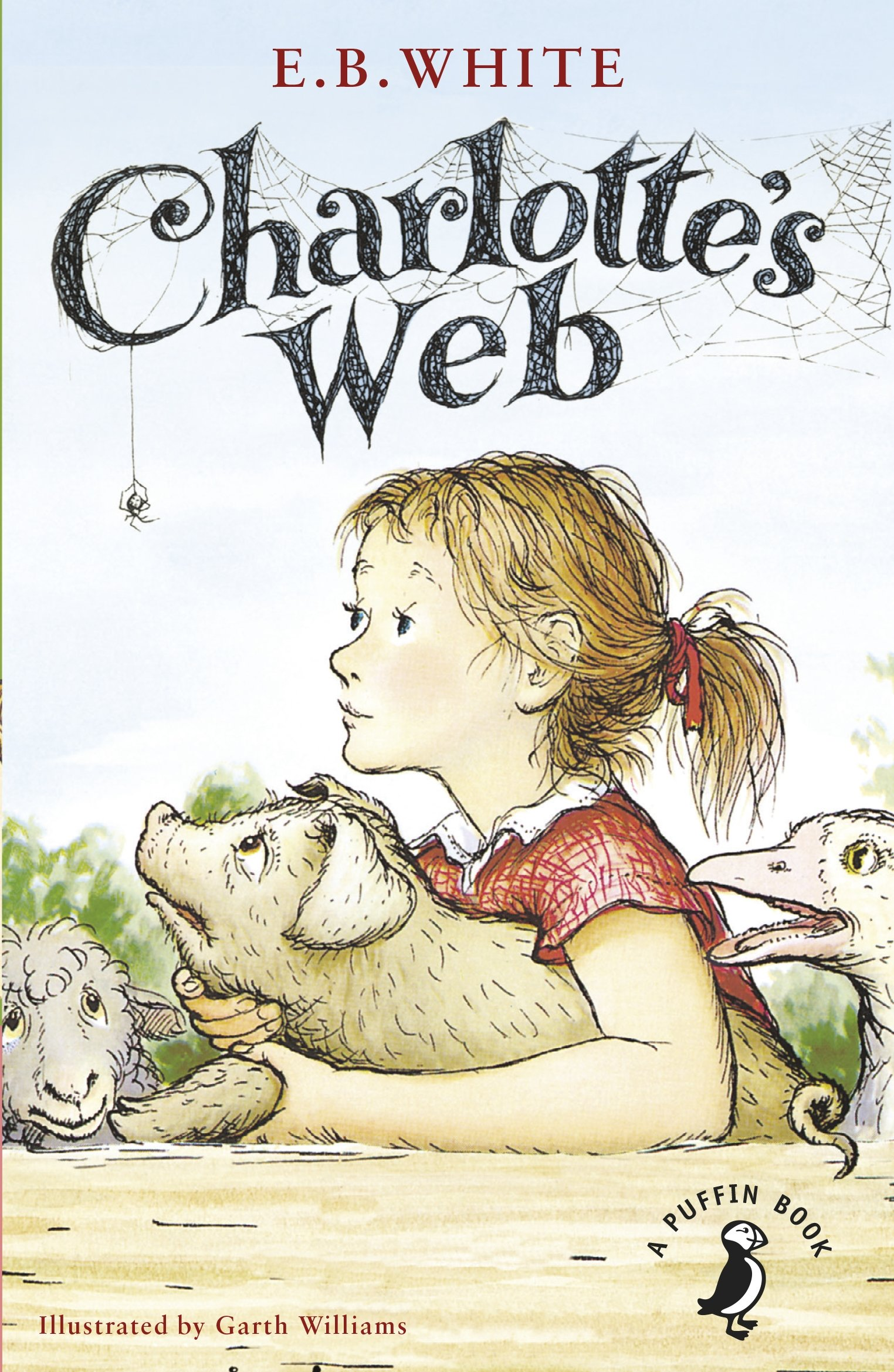 Charlotte's Web (A Puffin Book): Amazon.co.uk: White, E. B., Williams,  Garth: 9780141354828: Books