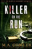 Killer on the Run: DI Kayli Bright (DI Kayli Bright series Book 2)