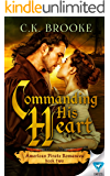 Commanding His Heart (American Pirate Romances Book 2)