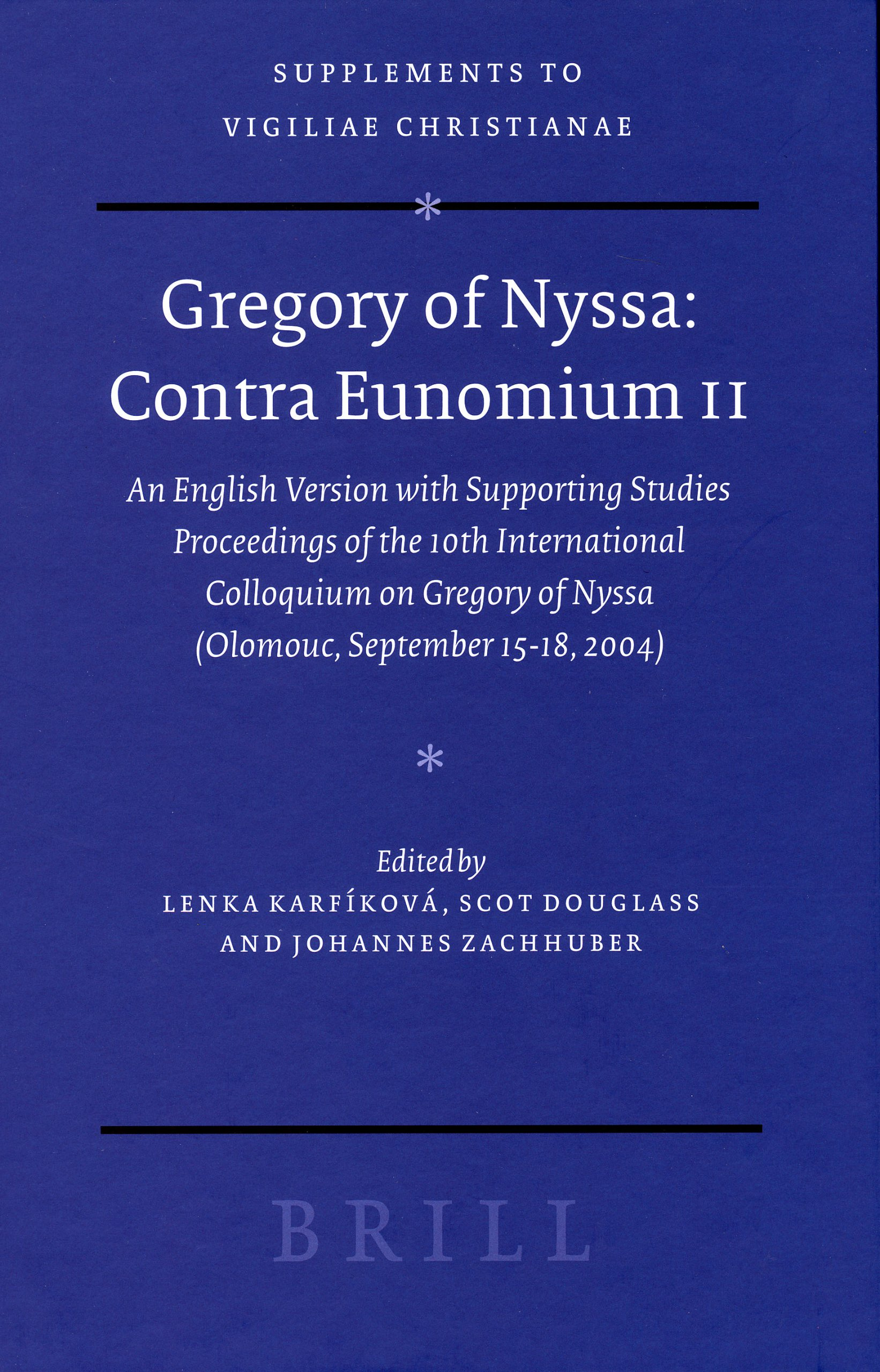 Read Online Gregory of Nyssa: Contra Eunomium II (Olomouc, September 15-18, 2004) Vol. 82 (v. 2) ebook