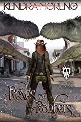 Rexes & Robbers (Dinoverse Book 2) Kindle Edition