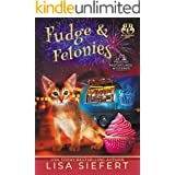 Fudge & Felonies (Frosted Misfortunes Mysteries Book 2)