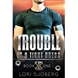 Trouble In A Tight Dress (Six Points Security Book 1)