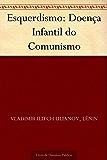 Esquerdismo: Doença Infantil do Comunismo