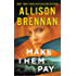 Make Them Pay (Lucy Kincaid Novels)
