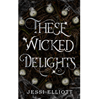 These Wicked Delights