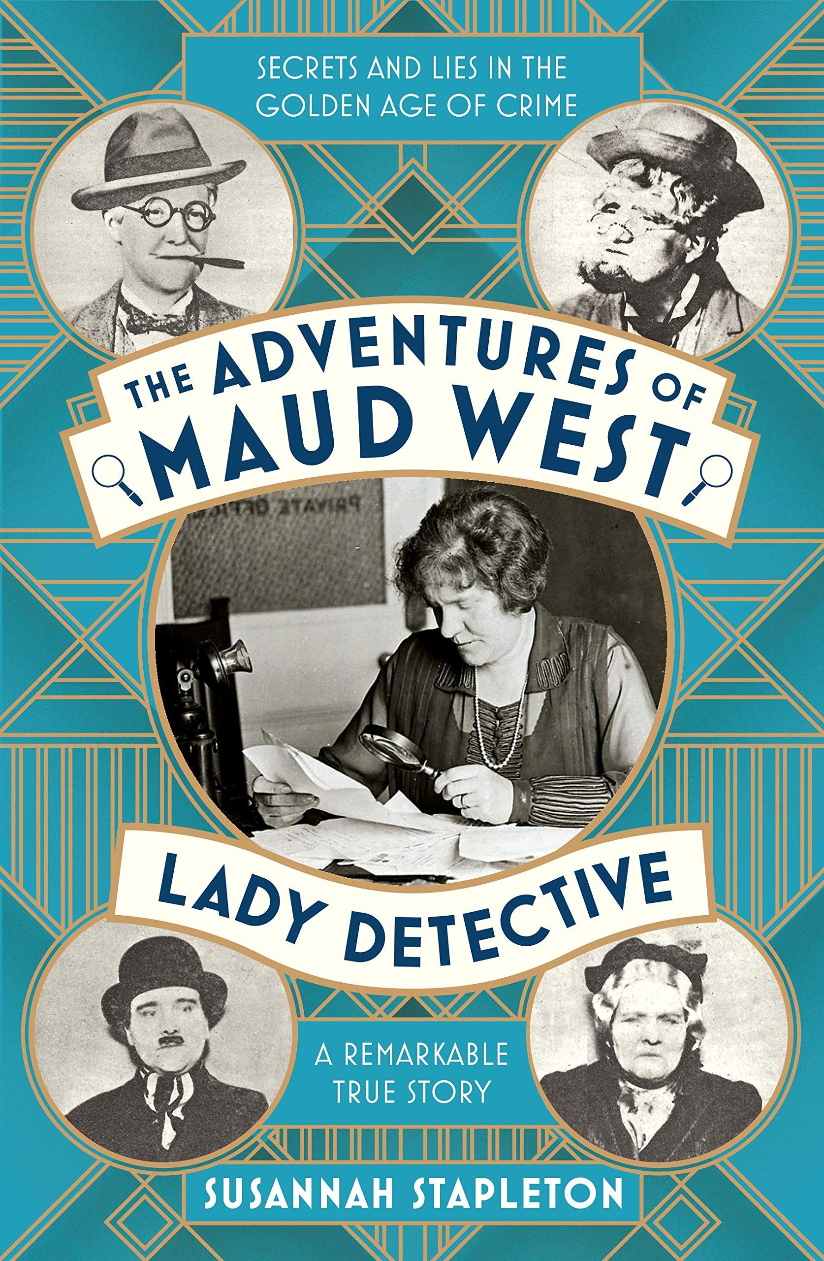 The Adventures of Maud West, Lady Detective de Susannah Stapleton  916KHsGq3zL