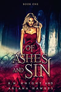 Of Ashes And Sin: A Reverse Harem Shifter Romance (Fire Trails Book 1)