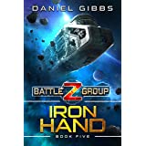 Iron Hand (Battlegroup Z Book 5)