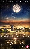 Manhattan Moon (Shape-Shifter Book 3)