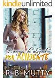 Barriga de Aluguel por Acidente (Portuguese Edition)