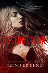 Destruction (A Dark Romance) (Fragile Ties Book 1) Kindle Edition