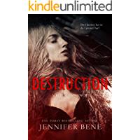 Destruction (A Dark Romance) (Fragile Ties Book 1)