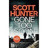 Gone Too Soon: (DCI Brendan Moran #5)