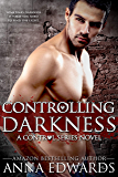 Controlling Darkness (The Control Series Book 4)