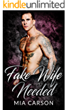 Fake Wife Needed (A Bad Boy Romance)