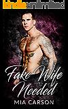 Fake Wife Needed (A Bad Boy Romance)