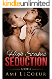 High Stakes Seduction - Book 4