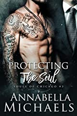 Protecting the Soul: Souls of Chicago Series Kindle Edition