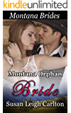 Montana Orphan Bride: The Doctor's Bargain Bride (Montana Brides Book 3)
