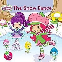 The Snow Dance