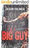 The Big Guy (The Max Book 1)