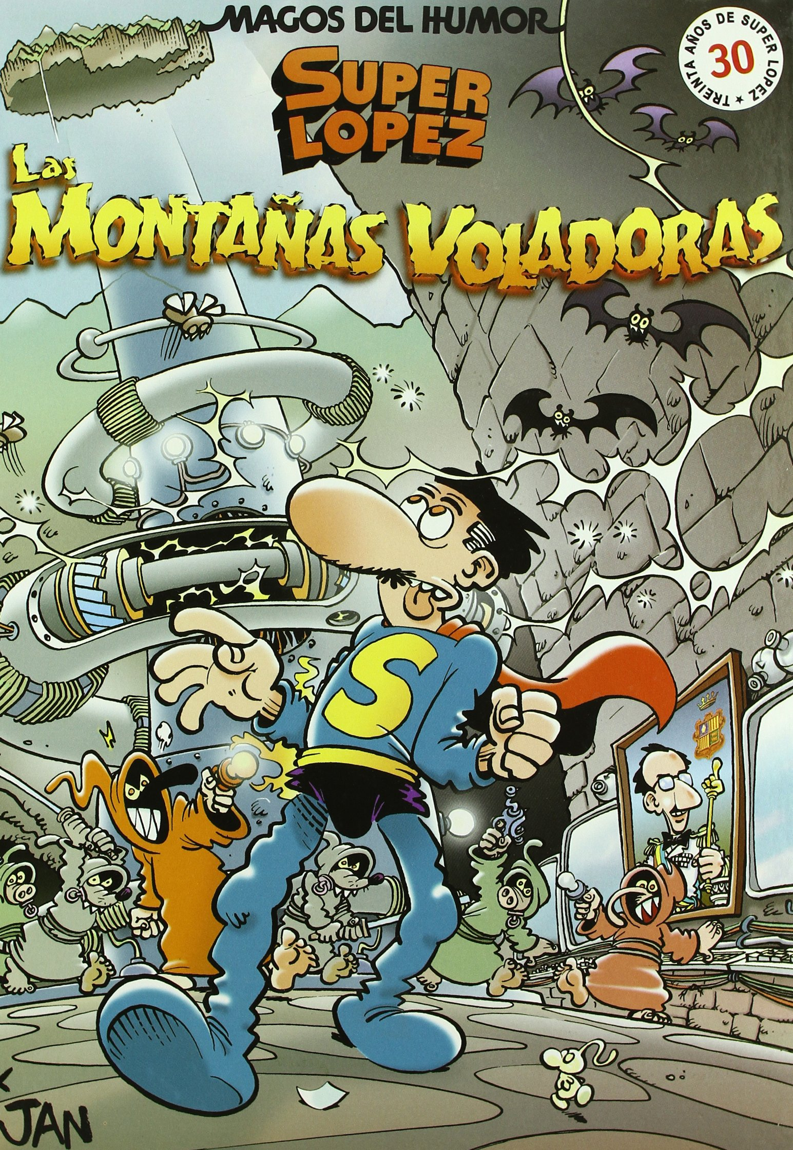 Superlópez. Las montañas voladoras Magos del Humor 101 ...