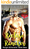 Recluse Rancher: Rough Billionaire Takes Bess (Curvy & Alpha High-heat Love Book 0)