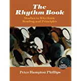 The Rhythm Book: Studies in Rhythmic Reading and Principles (Dover Books on Music)