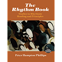 The Rhythm Book: Studies in Rhythmic Reading and Principles (Dover Books on Music) book cover