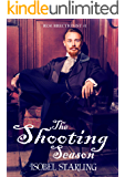 The Shooting Season (Resurrectionist Book 1)