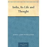 India, Its Life and Thought (English Edition)