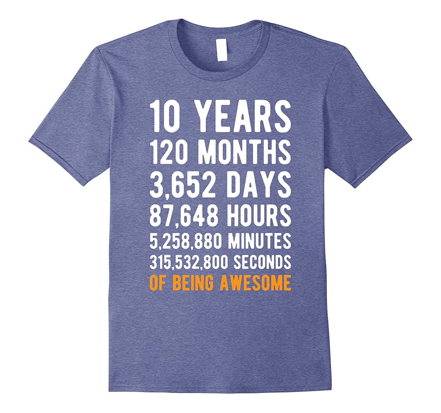 10th Birthday Gift T Shirt 10 Years Old Being Awesome Tee-TH