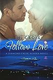 Follow Love (Diamond Creek, Alaska Novels Book 2) (English Edition)