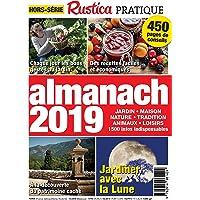 Rustica Pratique hors-série: une année de conseils Jardin - Maison 2019